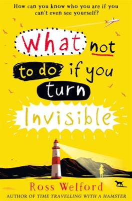What not to do if you turn Invisible Book Cover