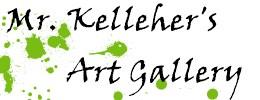Mr. Kelleher's Art Gallery