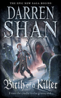The Birth of a Killer by Darren Shan