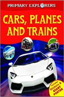 Cars Planes and Trains by Kirsty Neale and Brian Williams