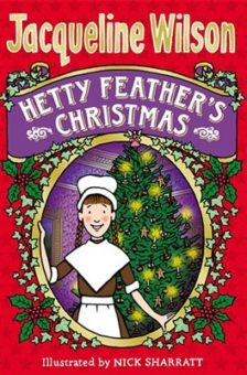 Hetty Feathers Christmas by Jacqueline Wilson