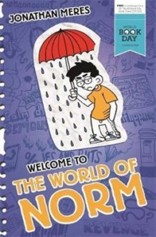 Welcome to the World of Norm by Jonathan Meres