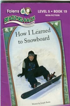 How I Learned to Snowboard